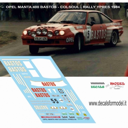 DECAL OPEL MANTA 400 - COLSOUL - RALLY YPRES 1984